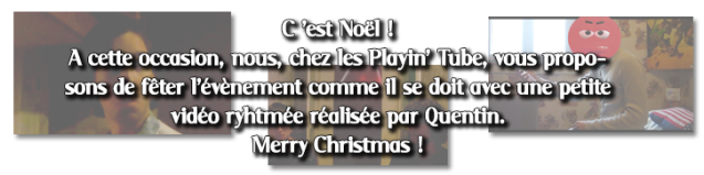 Descrption Playin' Tube saison 3   Joyeux Noël !